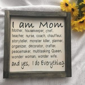 Hand Crafted | I am Mom... Sign / Decor